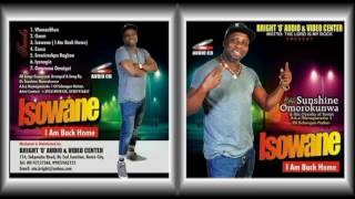 Dr Sunshine Omorokunwa latest album Tittle Isowane (I Am Back Home)