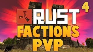 RUST FACTIONS PVP [Ep.4] ★ Dumb and Dumber