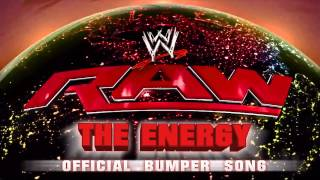 """The Energy"" - Monday Night Raw (Bumper Theme Song)"