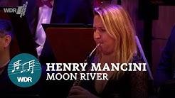 Henry Mancini - Moon River | WDR Funkhausorchester