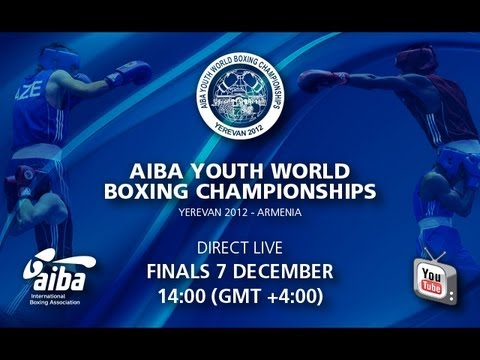 Finals - AIBA Youth World Boxing Championships Yerevan 2012