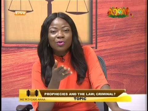Prophecies and the Law; Criminal? - Me Wo Case Anaa on Adom TV (4-1-19) thumbnail
