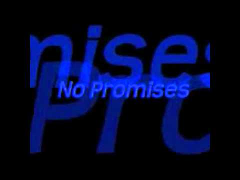 No promisses