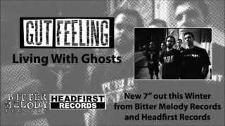 Gut Feeling - Living With Ghosts