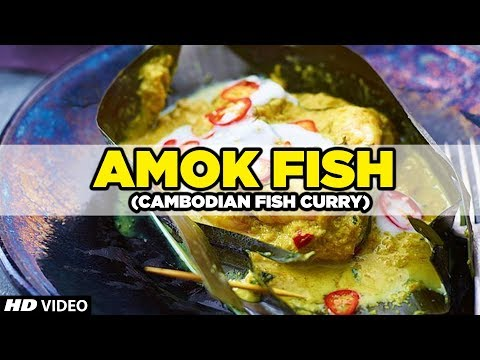 THAI FOOD | Amok Fish (Fish Curry) Recipe | Cambodia National Dish | Khmer