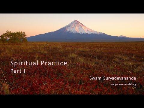 Spiritual Practice, Part 1