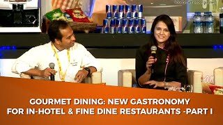 Gourmet Dining  New Gastronomy for