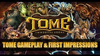 TOME Immortal Arena Gameplay & Impressions