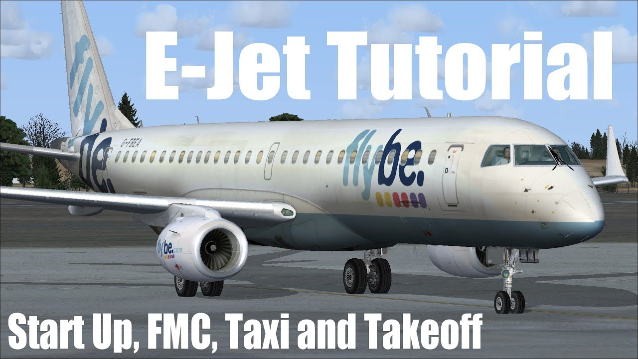 fsx embraer 195 ejet start up fmc and takeoff tutorial youtube rh youtube com Embraer E190 Interior Embraer E190 JetBlue