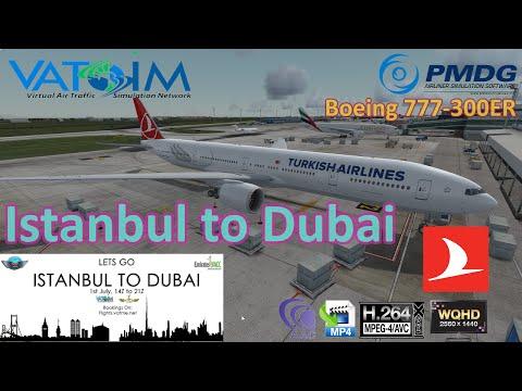 P3D V3.3.5 | Istanbul To Dubai | PMDG 777-300ER | Vatsim