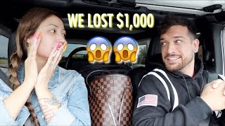 WE LOST ONE THOUSAND DOLLARS!!
