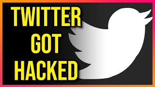 Twitter Was Hacked Really Bad Yesterday...