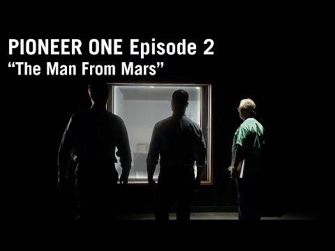 PIONEER ONE: Episode 2