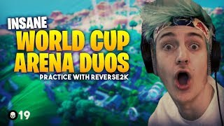 HUGE 19 Elim Arena Duos Win! World Cup Practice With Reverse2k
