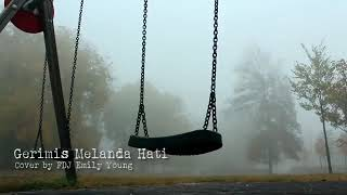 Gambar cover GERIMIS MELANDA HATI ...!!! COVER BY FDJ EMILY YOUNG