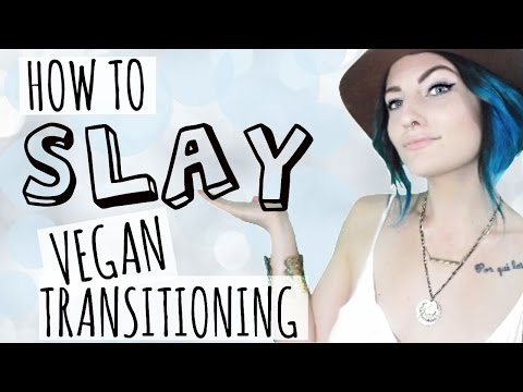 How to SLAY Vegan Transitioning