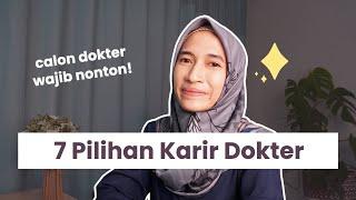 7 Pilihan Karir Dokter   dr. Vania Utami   In collaboration with CIMSA FK UIN SH