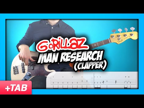Gorillaz - Man Research (Clapper) | Bass Cover + Live Tabs