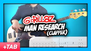 Gorillaz - Man Research (Clapper) | Bass Cover with Play Along Tabs