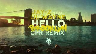 Jay-Z feat. Lil Wayne - Hello Brooklyn [ CPR Productions RMX ]