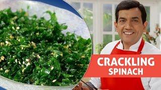 Crackling Spinach  - Master Chef Sanjeev Kapoor