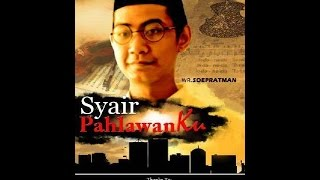 Video WR. Soepratman - Film Pendek [SYAIR PAHLAWANKU] download MP3, 3GP, MP4, WEBM, AVI, FLV Mei 2018