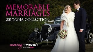 Nelson Wedding Showreel | 2015-6 Collection | Moving Moments Wedding Video