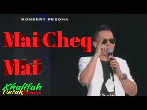 Mai Cheq Mai - Khalifah (2018)
