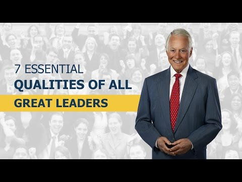 7 Essential Qualities of All Great Leaders