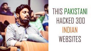 This Pakistani Hacked 300 Indian Websites