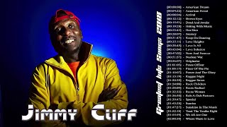 Jimmy Cliff Greatest Hits l Jimmy Cliff Best Of All Times l Jimmy Cliff Full Playlist