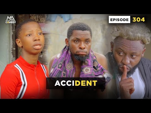 Download ACCIDENT - EPISODE 304 (Mark Angel Comedy)