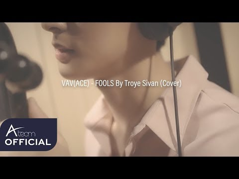FOOLS - Troye Sivan (Cover) / Ace of VAV