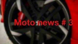 Moto news # 3