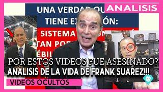 FRANK SUAREZ FUE ASESINADO Y YA SE SABE LA VERDAD! [VIDEO ANALISIS Y NUEVOS DETALLES REVELADOS]