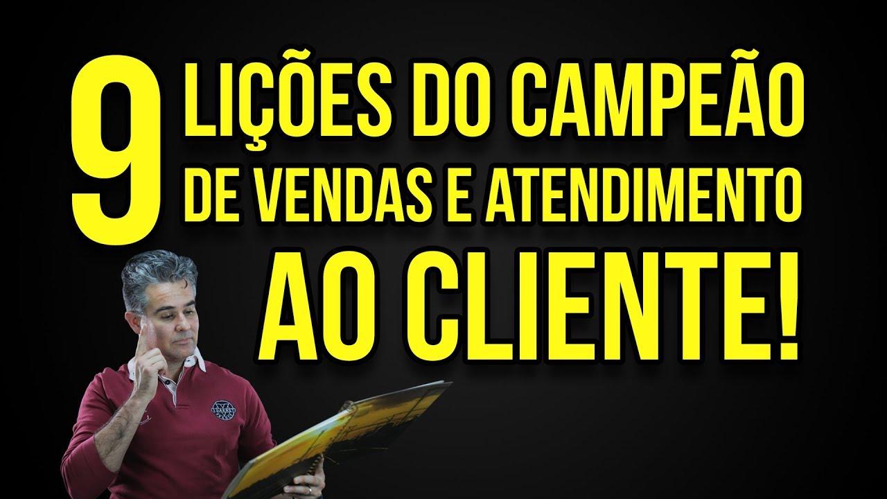 14 Lições Do Campeão De Vendas E Atendimento Ao Cliente Como Vender Mais Com André Ortiz