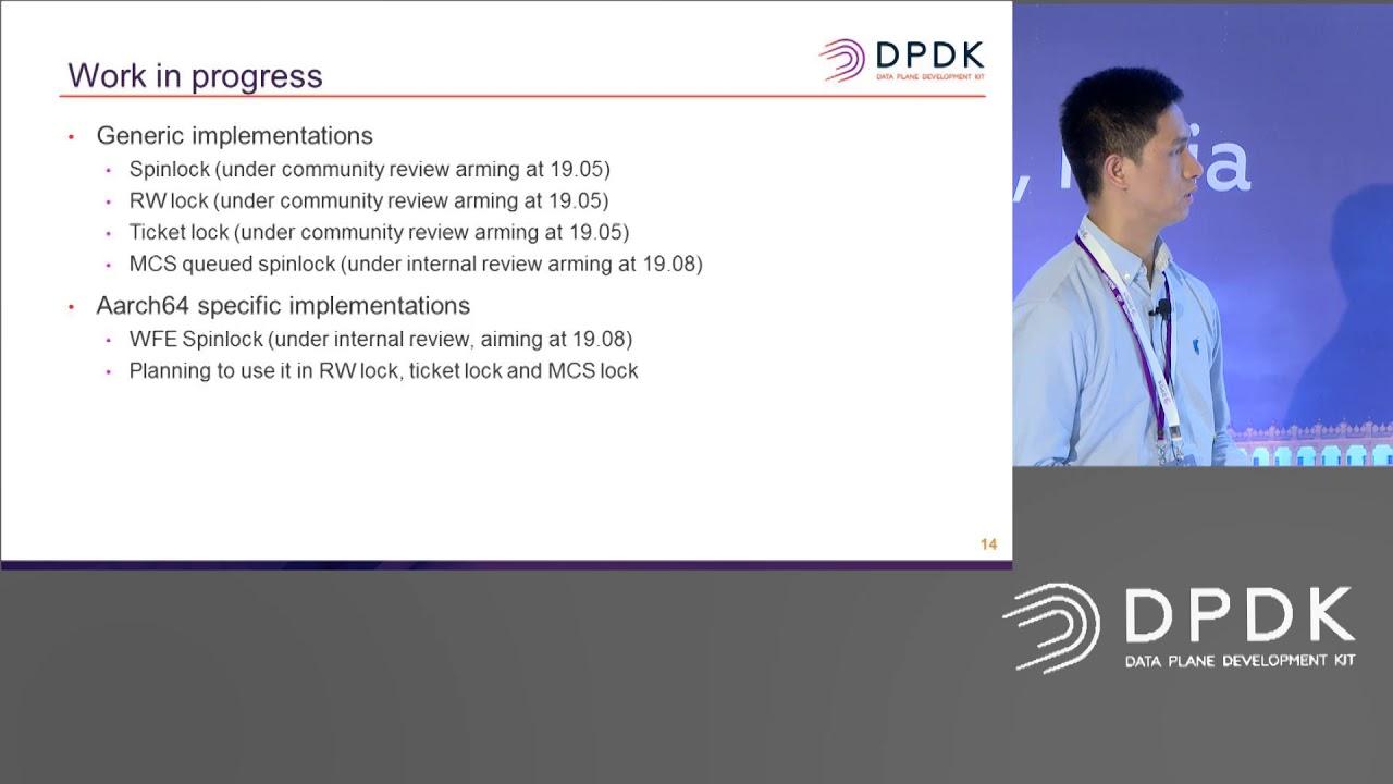 10 DPDK Locks Optimizations and New Locks APIs Gavin Hu, ARM