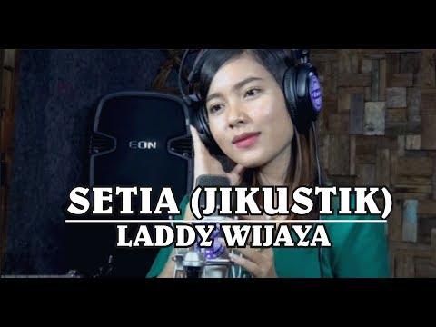 SETIA (Jikustik) Cover LADDY WIJAYA