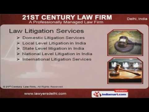 Litigation Services by 21st Century Law Firm, New Delhi