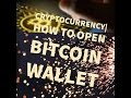 how to open a bitcoin wallet - YouTube
