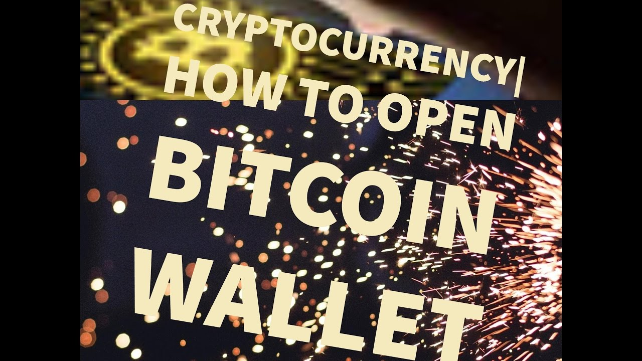how to open a bitcoin account