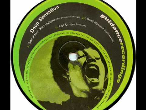 DEEP SENSATION - Somehow, Somewhere (There's A Soul Heaven)