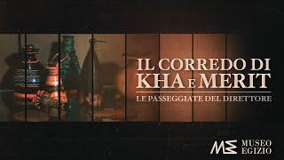 Le Passeggiate Del Direttore: Il Corredo Di Kha E Merit - (S.1, E.17)