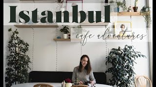 Istanbul Cafe Adventures / Best Breakfast and Cafes in Karaköy