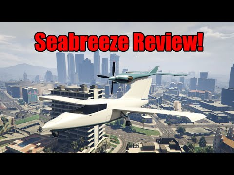 GTA Seabreeze Review