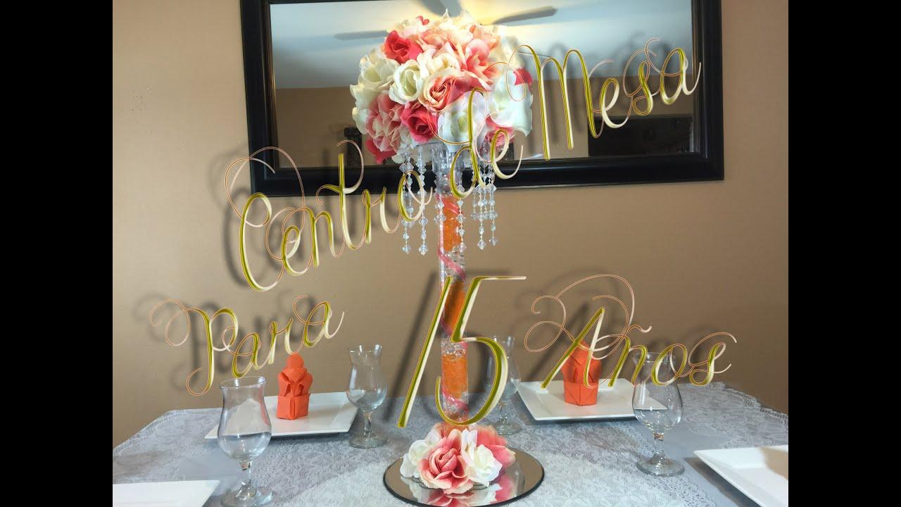 Centro de mesa para boda 15 a os youtube for Mesas y sillas para xv anos