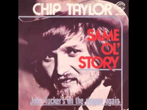 Chip Taylor - Same Ol' Story