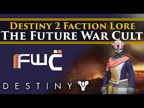 Destiny 2 Faction Rally - Future War Cult Faction Lore & Story!