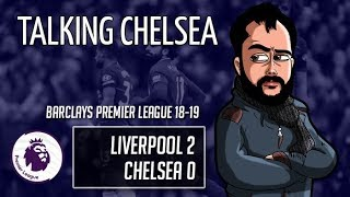DISAPPOINTED BUT NOT SURPRISED! | LIVERPOOL 2-0 CHELSEA #CFC #BPL | Talking Chelsea