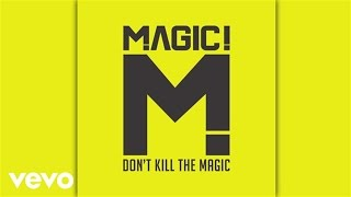 MAGIC! - How Do You Want to Be Remembered (Audio)